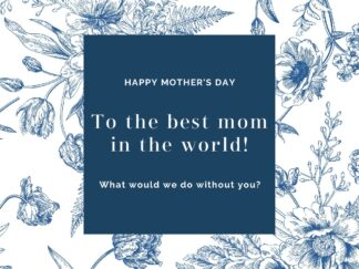 Mother's Day best mom